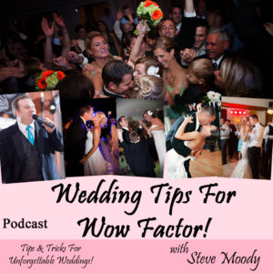 Wedding Tips For Wow Factor - Podcast